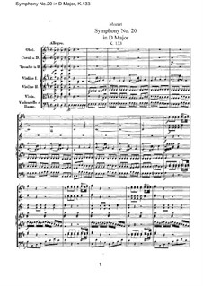 Symphony No.20 in D Major, K.133: Full score by Wolfgang Amadeus Mozart