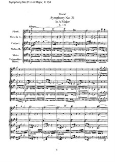 Symphony No.21 in A Major, K.134: Full score by Wolfgang Amadeus Mozart