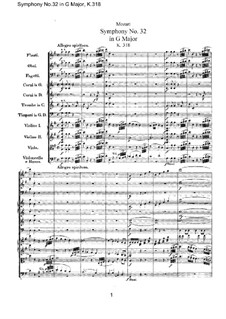 Symphony No.32 in G Major, K.318: Full score by Wolfgang Amadeus Mozart