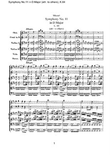 Symphony No.11 in D Major, K.84: Full score by Wolfgang Amadeus Mozart