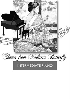 Madama Butterfly : Themes, for piano by Giacomo Puccini