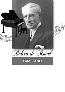 Bolero, M.81: For easy piano by Maurice Ravel