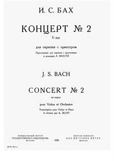 Concerto for Violin, Strings and Basso Continuo No.2 in E Major, BWV 1042: Arrangement for violin and piano by Johann Sebastian Bach