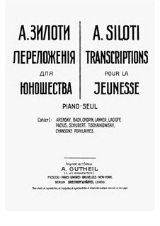 Transcriptions for the Young. Cahier I: Transcriptions for the Young. Cahier I by Johann Sebastian Bach, Franz Schubert, Frédéric Chopin, folklore, Anton Arensky, Josef Lanner, Anatoly Lyadov
