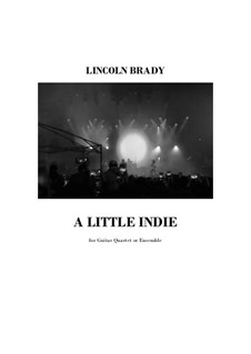 A Little Indie (Rock): For guitar quartet by Lincoln Brady