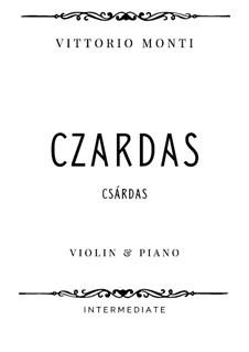 Czardas: For violin and piano, IVM 1 by Vittorio Monti