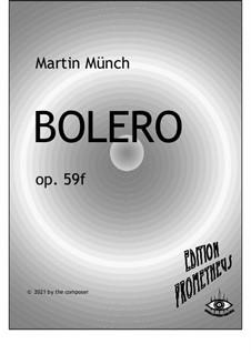 Bolero, Op.59f: Bolero by Martin Münch