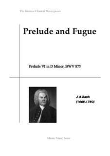 Prelude and Fugue No.6 in D Minor, BWV 875: Prelude by Johann Sebastian Bach