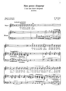 Non posso disperar: For voice and piano by Sergio de Luca