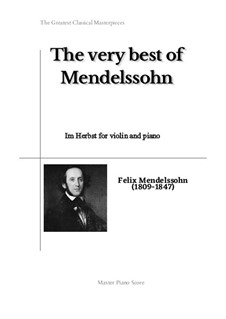 Twelve Songs, Op.9: No.5 Im Herbst (Autumn), for violin and piano by Felix Mendelssohn-Bartholdy