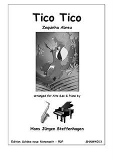 Tico-Tico no fubá: For alto saxophone and piano by Zequinha de Abreu