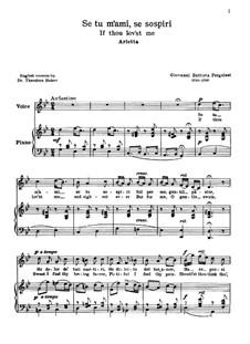Se tu m'ami, se sospiri: For voice and piano by Giovanni Battista Pergolesi