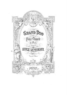 Grand Duet for Cello (or Viola) and Piano, Op.25: Cello part by Georg Goltermann