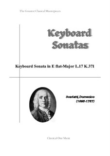 Sonata No.17 in E Flat Major, K.371 L.17 P.264: For piano by Domenico Scarlatti