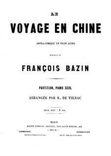 Le voyage en Chine: For piano by François Bazin