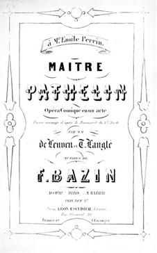 Maître Pathelin: Maître Pathelin by François Bazin