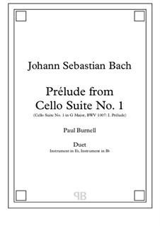 Suite for Cello No.1 in G Major, BWV 1007: Prelude, for duet: instruments in Eb and Bb - Score and Parts by Johann Sebastian Bach