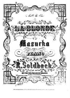 La Blonde, Op.43: La Blonde by Robert Goldbeck
