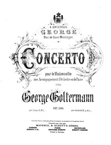 Cello Concerto No.6 in D Major, Op.100: Solo part by Georg Goltermann