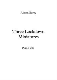 Three Lockdown Miniatures: Three Lockdown Miniatures by Alison Berry