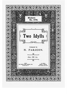 Two Idylls, Op.28: Two Idylls by Harry Farjeon