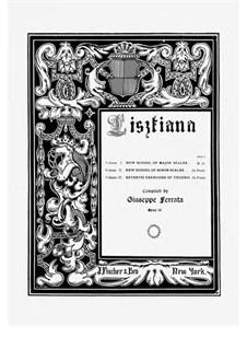 Lisztiana Vol.1 New School of Major Scales, Op.19: Lisztiana Vol.1 New School of Major Scales by Giuseppe Ferrata
