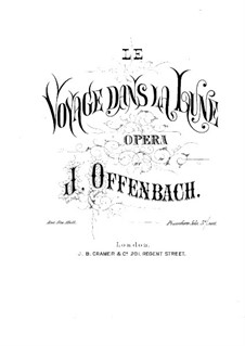 Le voyage dans la lune (A Trip to the Moon): For piano by Jacques Offenbach