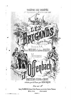 Les brigands (The Bandits): Act I, for voices and piano by Jacques Offenbach