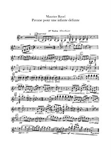 Pavane pour une infante défunte (Pavane for a Dead Princess), M.19: For orchestra – violins I, II parts by Maurice Ravel