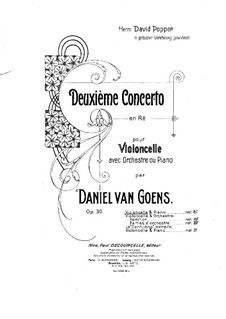 Concerto for Cello and Orchestra No.2, Op.30: Score for cello and piano by Daniel Van Goens