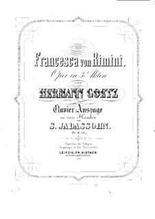 Francesca da Rimini: Piano-vocal score by Hermann Goetz