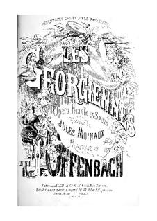 Les géorgiennes (The Women of Georgia): Piano-vocal score by Jacques Offenbach