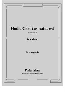 Hodie Christus natus est: A Major by Giovanni da Palestrina