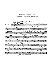 Overture: Cello and double bass part by Christoph Willibald Gluck