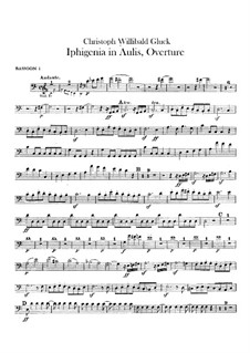 Iphigenia in Aulis, Wq.40: Overture – bassoons parts by Christoph Willibald Gluck