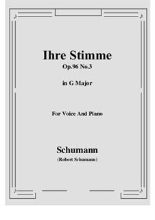 Songs and Romances, Op.96: No.3 Ihre Stimme (G Major) by Robert Schumann