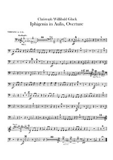 Iphigenia in Aulis, Wq.40: Overture – timpani part by Christoph Willibald Gluck