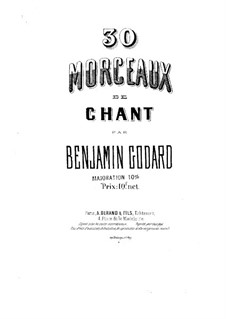 Thirty Songs, Op.4: Piano-vocal score by Benjamin Godard