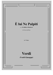 A Masked Ball: E lui Ne Palpiti (F Major) by Giuseppe Verdi