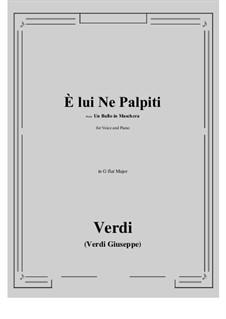 A Masked Ball: E lui Ne Palpiti (G flat Major) by Giuseppe Verdi