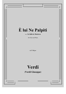 A Masked Ball: E lui Ne Palpiti (G Major) by Giuseppe Verdi