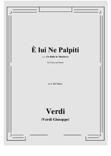 A Masked Ball: E lui Ne Palpiti (A flat Major) by Giuseppe Verdi