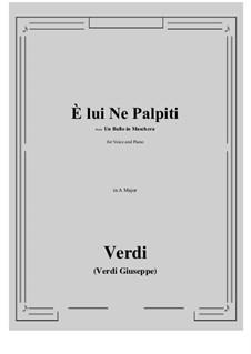 A Masked Ball: E lui Ne Palpiti (A Major) by Giuseppe Verdi