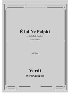 A Masked Ball: E lui Ne Palpiti (E Major) by Giuseppe Verdi