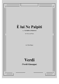 A Masked Ball: E lui Ne Palpiti (E flat Major) by Giuseppe Verdi