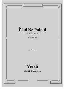 A Masked Ball: E lui Ne Palpiti (B Major) by Giuseppe Verdi
