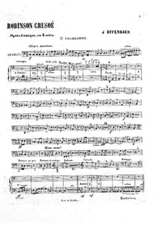 Robinson Crusoé: Trombone III part by Jacques Offenbach