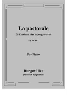 No.3 Pastorale: For piano by Johann Friedrich Burgmüller