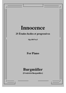 No.5 Innocence: For piano by Johann Friedrich Burgmüller