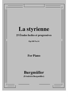 No.14 La Styrienne (Styrian Dance): For piano by Johann Friedrich Burgmüller